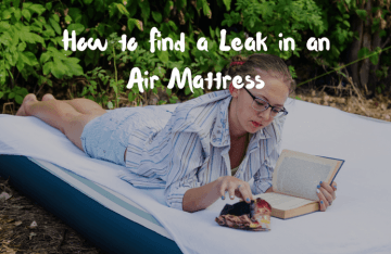 How to Find a Leak in an Air Mattress – The Handy Guide