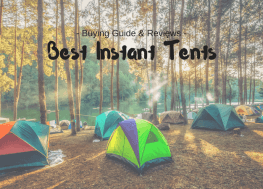 Best Instant Tents for Camping in 2018 – Top Five Picks For Quick Cover